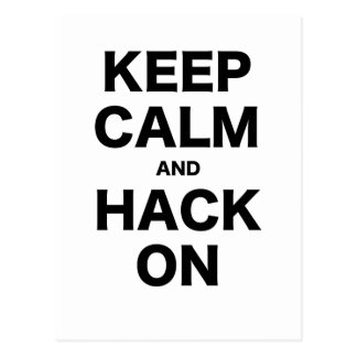 Keep Calm and Hack On Postcard