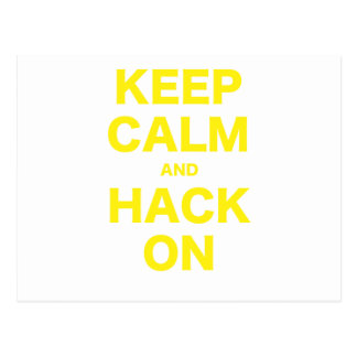 Keep Calm and Hack On Post Card