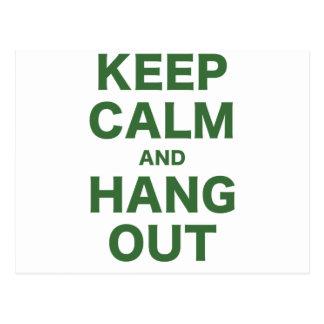 Keep Calm and Hang Out Postcard