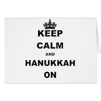 KEEP CALM AND HANUKKAH ON CARD