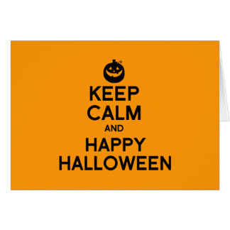 KEEP CALM AND HAPPY HALLOWEEN -.png Greeting Cards