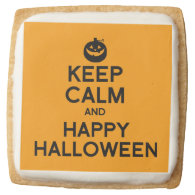 KEEP CALM AND HAPPY HALLOWEEN -.png Square Sugar Cookie