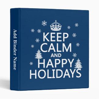 Keep Calm and Happy Holidays 3 Ring Binder