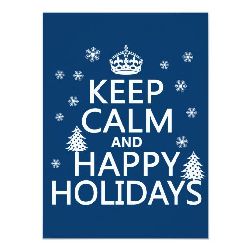 Keep Calm and Happy Holidays 5.5x7.5 Paper Invitation Card