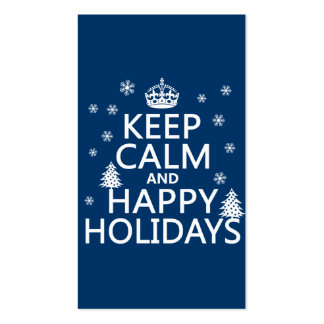 Keep Calm and Happy Holidays Business Cards