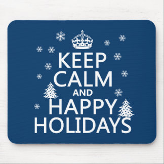 Keep Calm and Happy Holidays Mouse Pad