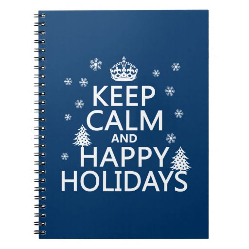 Keep Calm and Happy Holidays Spiral Notebooks