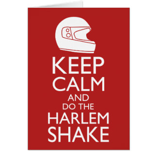 Keep Calm and Harlem Shake (Pick your color) Card