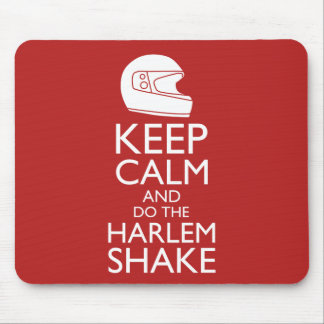 Keep Calm and Harlem Shake (Pick your color) Mouse Pad