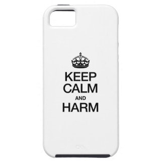 KEEP CALM AND HARM iPhone 5 COVERS