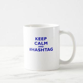 Keep Calm and # Hashtag Coffee Mug