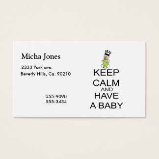 Keep Calm And Have A Baby Business Card