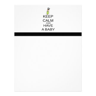 Keep Calm And Have A Baby Personalized Letterhead
