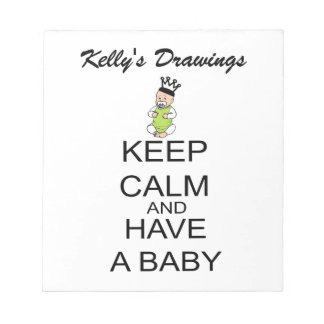 Keep Calm And Have A Baby Memo Note Pad