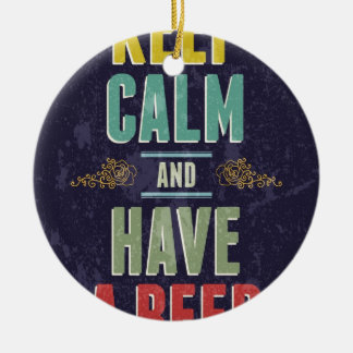 Keep Calm And Have A Beer Double-Sided Ceramic Round Christmas Ornament