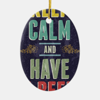 Keep Calm And Have A Beer Double-Sided Oval Ceramic Christmas Ornament
