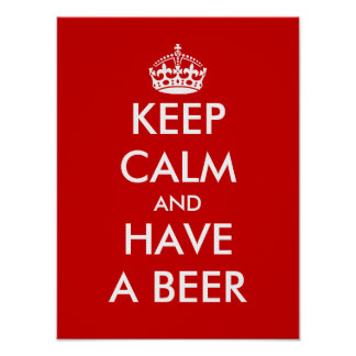 Keep calm and have a beer | Funny Poster