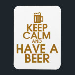 """Keep Calm and Have a Beer Premium Magnet<br><div class=""""desc"""">Fun Keep Calm gifts for beer lovers!</div>"""