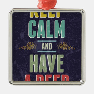 Keep Calm And Have A Beer Square Metal Christmas Ornament