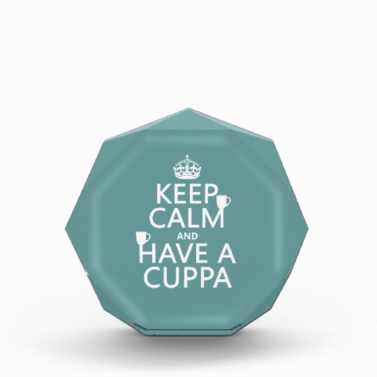 Keep Calm and Have a Cuppa - all colors Award