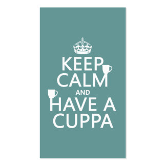 Keep Calm and Have a Cuppa - all colors Business Card