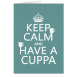 Keep Calm and Have a Cuppa - all colors Greeting Card