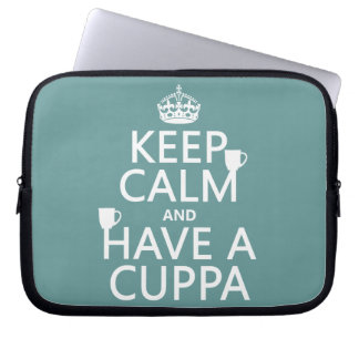Keep Calm and Have a Cuppa - all colors Computer Sleeve