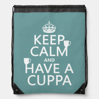 Keep Calm and Have a Cuppa - all colors Drawstring Backpack