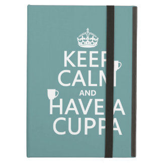 Keep Calm and Have a Cuppa - all colors iPad Air Cover