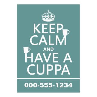 Keep Calm and Have a Cuppa - all colors Large Business Card