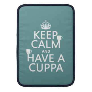 Keep Calm and Have a Cuppa - all colors MacBook Air Sleeve