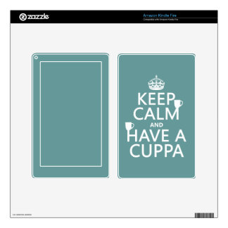 Keep Calm and Have a Cuppa - all colors Skin For Kindle Fire