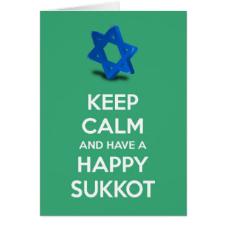 Keep calm and have a Happy Sukkot Card
