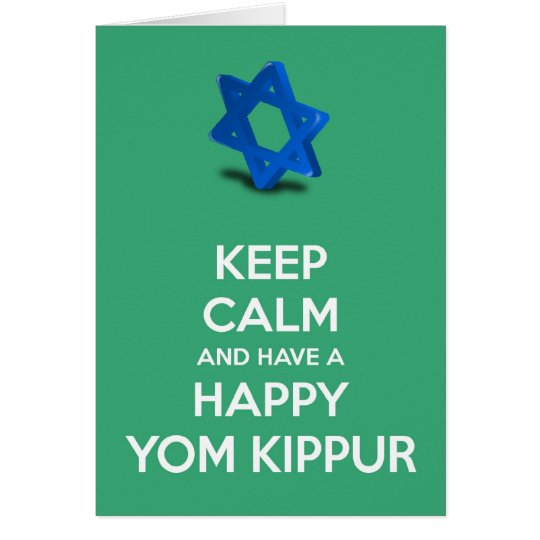 Keep calm and have a Happy Yom Kippur Jewish Card