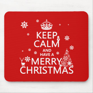 Keep Calm and Have A Merry Christmas (change color Mouse Pad