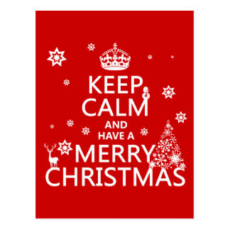 Keep Calm and Have A Merry Christmas (change color Postcard
