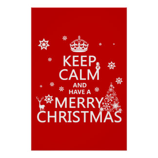 Keep Calm and Have A Merry Christmas (change color Poster