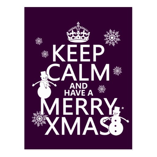 Keep Calm and Have A Merry Xmas (Christmas) Postcards