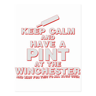 Keep Calm and Have A Pint - Zombies Winchester Postcard