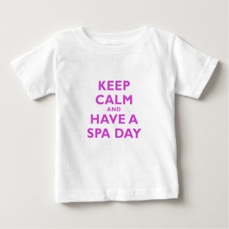 Keep Calm and Have a Spa Day Baby T-Shirt