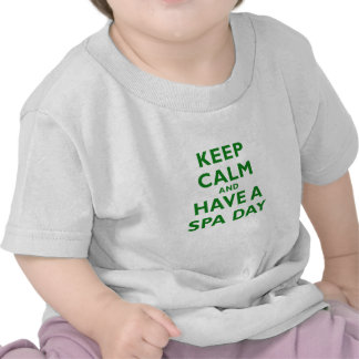 Keep Calm and Have a Spa Day T Shirt