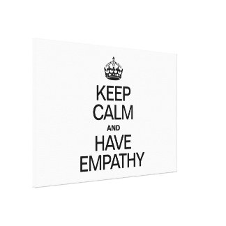 KEEP CALM AND HAVE COMPASSION CANVAS PRINT