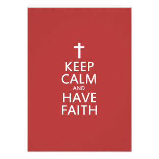 Keep calm and have faith in JESUS Custom Invites