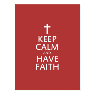 Keep calm and have faith in JESUS Postcard