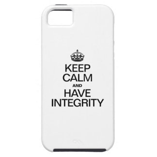 KEEP CALM AND HAVE INTEGRITY iPhone SE/5/5s CASE