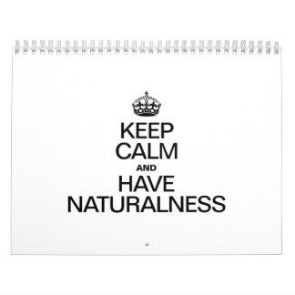 KEEP CALM AND HAVE NATURALNESS CALENDAR