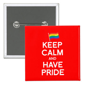 KEEP CALM AND HAVE PRIDE BUTTON