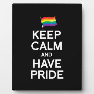 KEEP CALM AND HAVE PRIDE DISPLAY PLAQUE