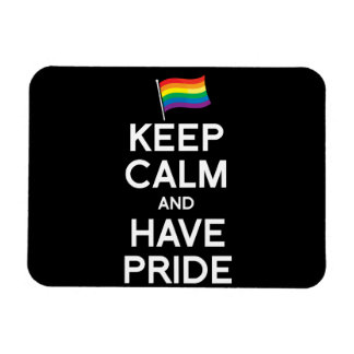 KEEP CALM AND HAVE PRIDE FLEXIBLE MAGNETS
