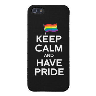 KEEP CALM AND HAVE PRIDE iPhone 5 COVERS